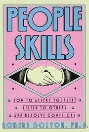 People Skills: How to Assert Yourself, Listen to Others, and Resolve Conflicts *Scratch & Dent*