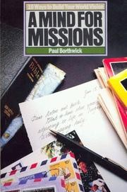 A Mind For Missions: Ten Ways to Build Your World Vision *Scratch & Dent*