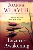 Lazarus Awakening: Finding Your Place in the Heart of God *Scratch & Dent*