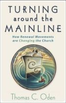 Turning Around the Mainline by Oden, Thomas C.
