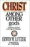 Christ Among Other gods: 1997A Defense of Christ in an Age of Tolerance *Scratch & Dent*