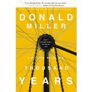 A Million Miles in a Thousand Years: What I Learned While Editing My Life *Scratch & Dent*