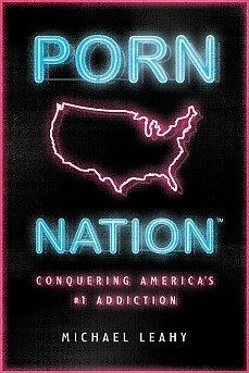Porn Nation HB by Michael Leahy