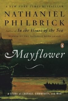 Mayflower: A Story of Courage, Community, and War *Scratch & Dent*