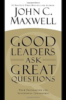 Good Leaders Ask Great Questions: Your Foundation for Successful Leadership *Scratch & Dent*