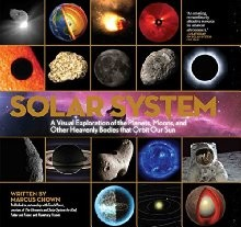 Solar System: A Visual Exploration of All the Planets, Moons and Other Heavenly Bodies that Orbit Our Sun *Scratch & Dent*