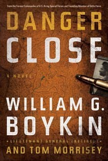 Danger Close HB by William Boykin