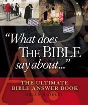 What Does The Bible Say About...: The Ultimate Bible Answer Book uu *Scratch & Dent*