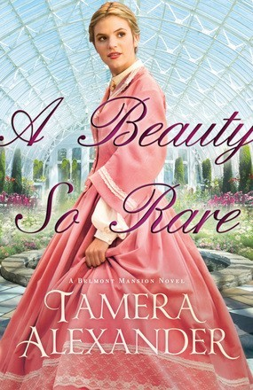 A Beauty So Rare (A Belmont Mansion Novel) *Scratch & Dent*