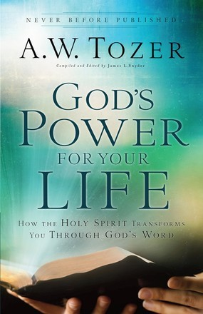God's Power for Your Life: How the Holy Spirit Transforms You Through God's Word