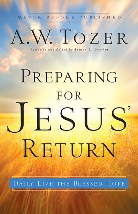 Preparing for Jesus' Return: Daily Live the Blessed Hope