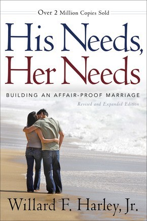 His Needs, Her Needs: Building an Affair-Proof Marriage *Scratch & Dent*