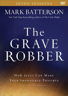 The Grave Robber: How Jesus Can Make Your Impossible Possible *Scratch & Dent*