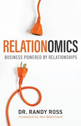 Relationomics: Business Powered by Relationships *Scratch & Dent*