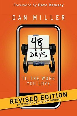 48 Days to the Work You Love Rvsd Ed Pb by Dan Miller