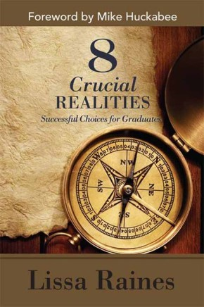 8 Crucial Realities: Successful Choices for Graduates