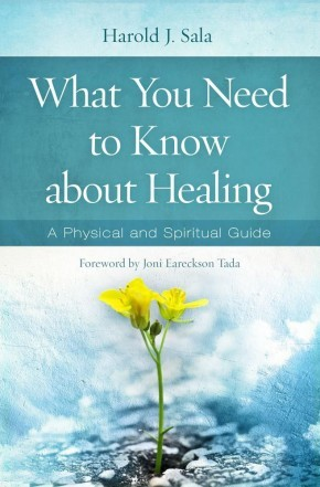 What You Need to Know About Healing: A Physical and Spiritual Guide