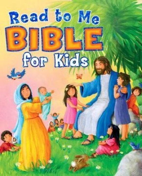 Read to Me Bible for Kids *Scratch & Dent*