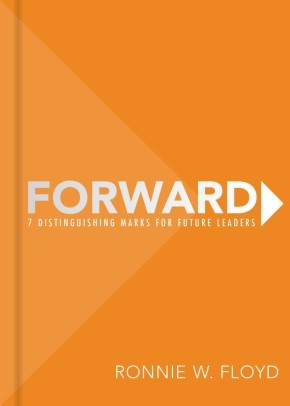 Forward: 7 Distinguishing Marks for Future Leaders *Scratch & Dent*