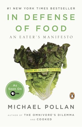 In Defense of Food: An Eater's Manifesto *Scratch & Dent*