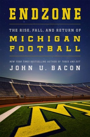 Endzone: The Rise, Fall, and Return of Michigan Football *Scratch & Dent*