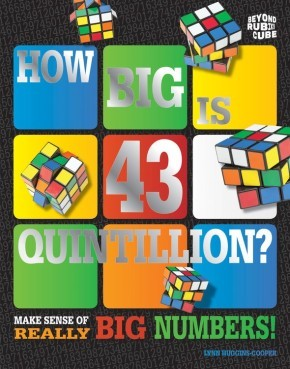 How Big Is 43 Quintillion? (Beyond the Rubik's Cube)