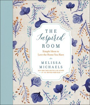 The Inspired Room: Simple Ideas to Love the Home You Have *Scratch & Dent*  Michaels, Melissa