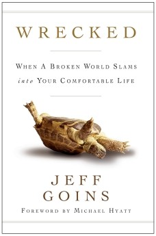 Wrecked: When a Broken World Slams into your Comfortable Life *Scratch & Dent*