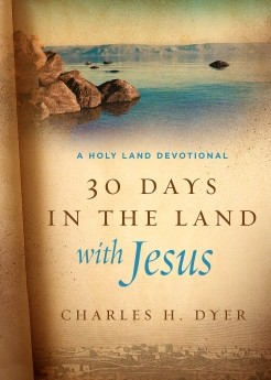 30 Days in the Land with Jesus: A Holy Land Devotional *Scratch & Dent*