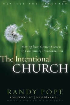 The Intentional Church: Moving From Church Success to Community Transformation *Scratch & Dent*
