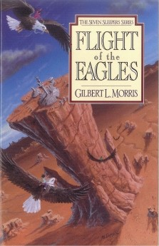 Flight of the Eagles (Seven Sleepers Series #1) by Gilbert Morris