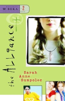 The Alliance (Becoming Beka Series, Book 2) by Sarah Anne Sumpolec