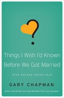 Things I Wish I'd Known Before We Got Married *Scratch & Dent*