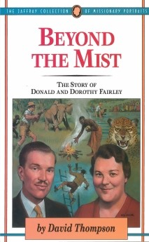Beyond The Mist: The Story of Donald and Dorothy Fairley (Uqp Poetry)