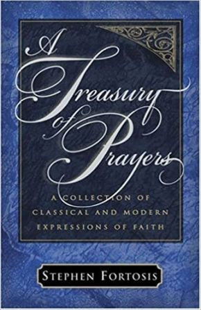 A Treasury of Prayers by Stephen Fortosis