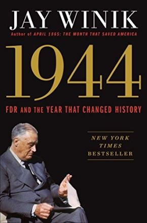 1944: FDR and the Year That Changed History *Scratch & Dent*
