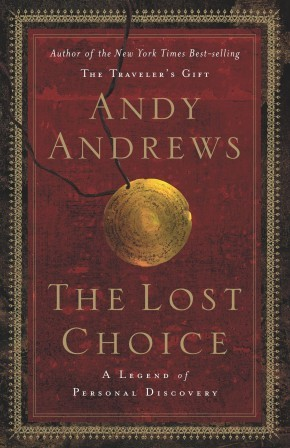 The Lost Choice HB by Andy Andrews