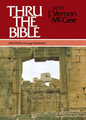 Thru the Bible, Vol. 4: Matthew-Romans