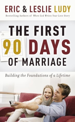 The First 90 Days of Marriage *Scratch & Dent*