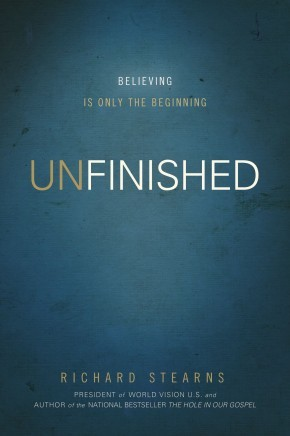 Unfinished: Believing Is Only the Beginning