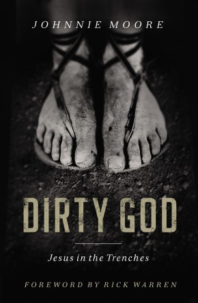 Dirty God: Jesus in the Trenches