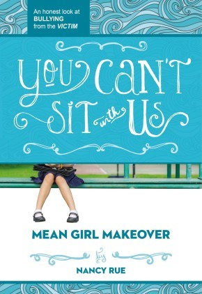 You Can't Sit With Us: An Honest Look at Bullying from the Victim (Mean Girl Makeover)
