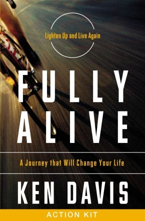 Fully Alive Action Kit: A Journey That Will Change Your Life