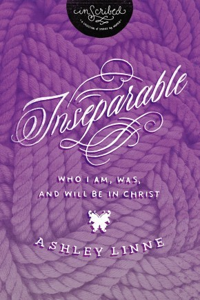 Inseparable: Who I Am, Was, and Will Be in Christ (InScribed Collection) *Scratch & Dent*