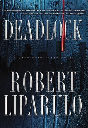 Deadlock: A John Hutchinson Novel