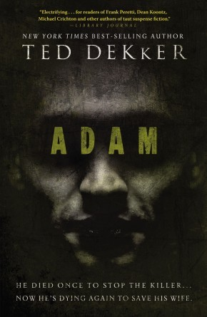 Adam PB by Ted Dekker