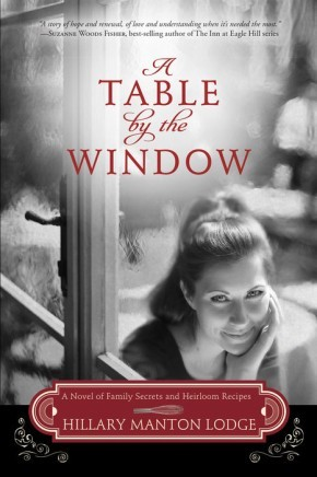 A Table by the Window: A Novel of Family Secrets and Heirloom Recipes (Two Blue Doors) *Scratch & Dent*