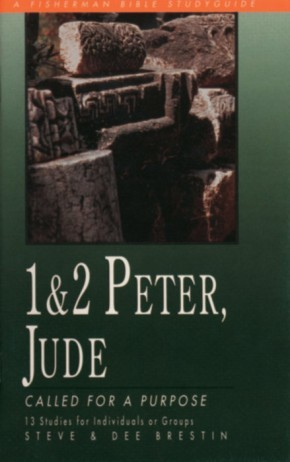 1 & 2 Peter, Jude: Called for a Purpose (Fisherman Bible Studyguides)