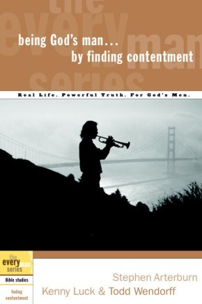 Being God's Man by Finding Contentment (The Every Man Series)