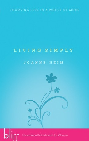 Living Simply: Choosing Less in a World of More *Scratch & Dent*